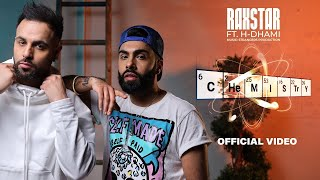 Raxstar ft H-Dhami - Chemistry (Official Music Video) | Latest Punjabi Songs 2021