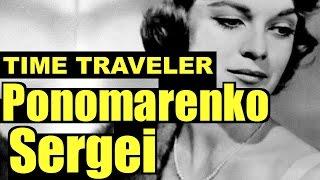 Ukrainian Time Traveler, Sergei Ponomarenko - Kiev, Ukraine - Panamarenko Time Travel - Paramarenko