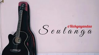 (Lagu ACEH) SEULANGA - Rafly kande (Cover)