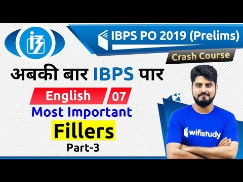 3:00 PM - IBPS PO 2019 (Pre)   English By Vishal Sir   Most Important Fillers (Part-3)