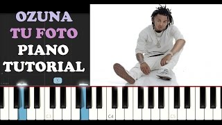 Ozuna - Tu Foto (Piano Tutorial)