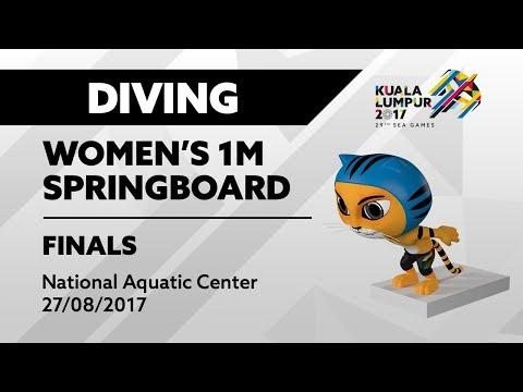 KL2017 29th SEA Games   Diving - Women's 1m Springboard FINALS   27/08/2017