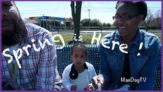 21. Spring is Here! Vlog | MaeDayTv