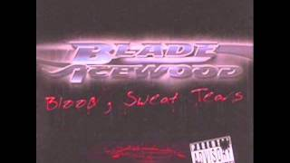 Blade Icewood - Shorty On My Side [Blood Sweat Tears]