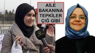 """""""Kadının Beyanı Yeterli"""" Diyen Aile Bakanına Vatandaştan TEPKİLER"""