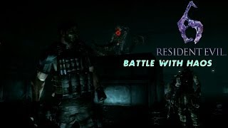 """Resident Evil 6: Battle With Haos [""""No Hope"""" Difficulty, No Damage]"""