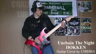 Unchain The Night / DOKKEN / CHALLENGE TO THE GUITAR KARAOKE #77