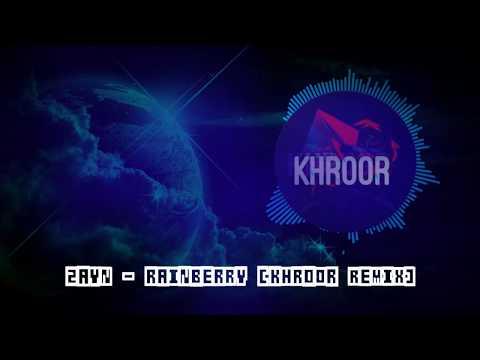 Zayn - Rainberry Khroor Remix