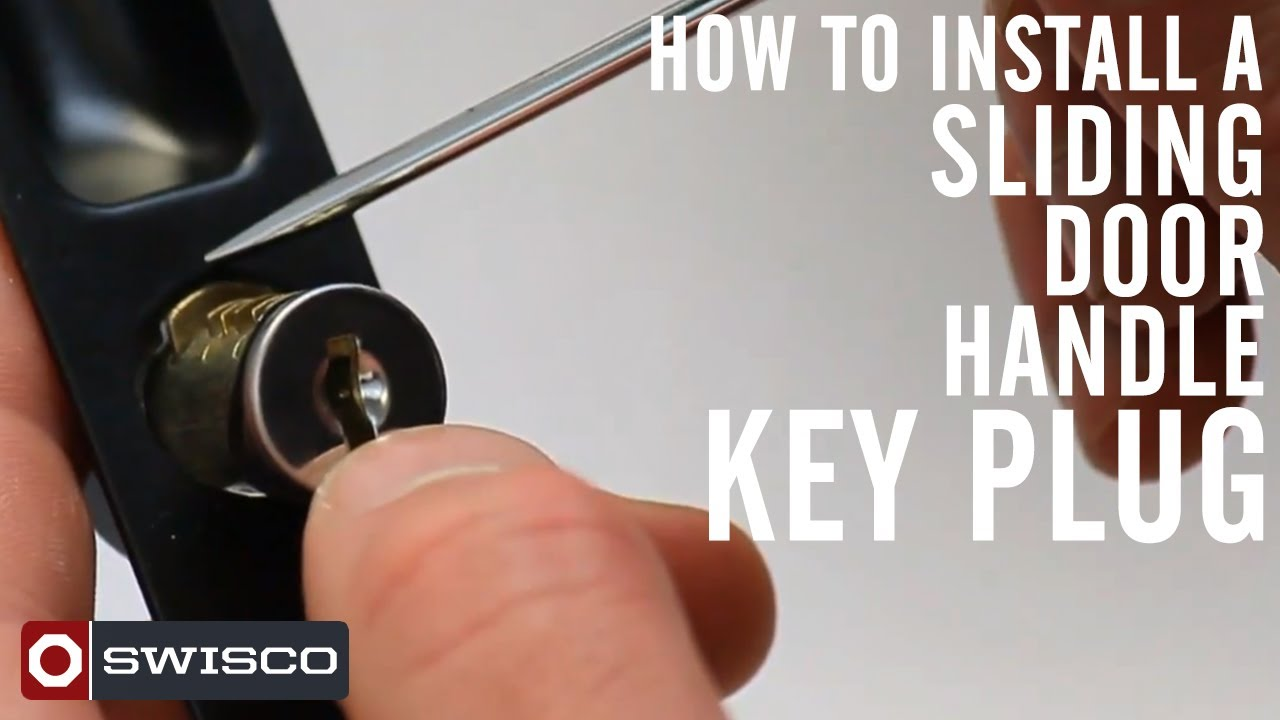 How To Install The 82 002k Sliding Door Handle Key Plug