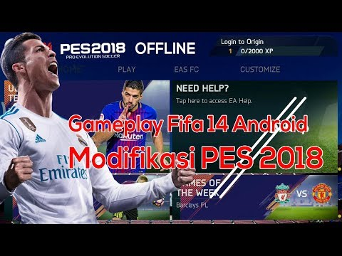 FIFA 14 Mod Pes 2018 Android Offline Only 800 MB - Best Menu Graphics
