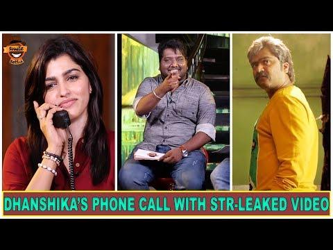 Dhanshika's Phone Call with STR Leaked Video  Settai Sandhai with Vizhithiru Team  Smile Settai