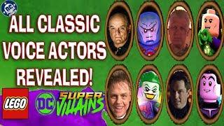 LEGO DC Super-Villains: All Classic Voice Actors Revealed!