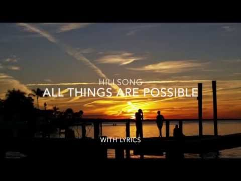 All things are possible with lyrics - Hillsong