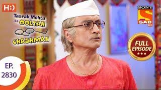 Taarak Mehta Ka Ooltah Chashmah - Ep 2830 - Full Episode - 1st October, 2019