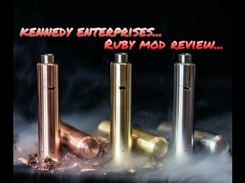 Kennedy Enterprises | The Ruby Mod (24mm) | Review
