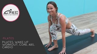 Pilates, Wake-up Workout, Core, Abs, Cardio, 25 mins