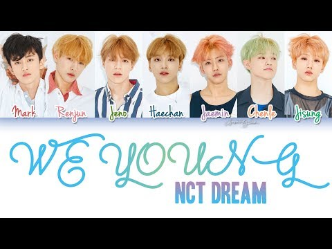 NCT Dream (엔시티 드림) - We Young (OT7 Ver.) Lyrics [Color Coded/HAN/ROM/ENG]