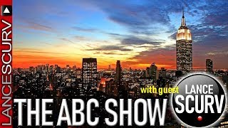 THE ABC SHOW with GUEST LANCESCURV!