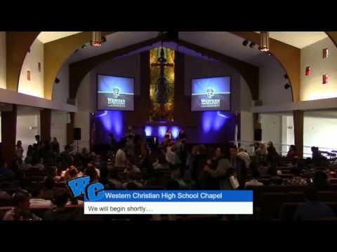 Western Christian High School Chapel with Brian Holland