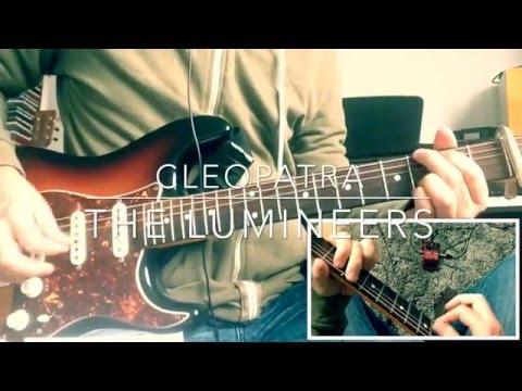 Cleopatra The Lumineers Guitar tutorial
