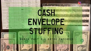 """Cash Envelope Stuffing, March pt. 3 (MY """"EXTRA PAYCHECK"""") 