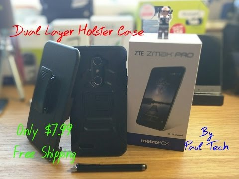 ZTE Zmax Pro Affordable Dual Layer Holster case only $7.99+free shipping