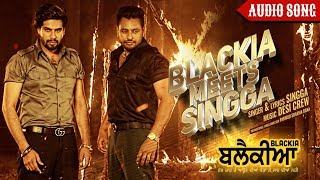 Singga: Blackia Meets Singga | Full Song with Dialogues | Dev Kharoud | Blackia | 3rd May
