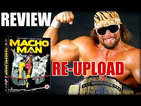 WWE 'Macho Man' The Randy Savage Story DVD Review | RE-UPLOAD