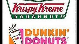 Krispy Kreme or Dunkin Donuts?