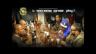 DRINK CHAMPS: Episode 56 w/ French Montana, T.I. & A$AP Rocky | Talk Longevity, Hit Records + more