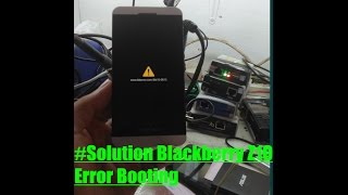 How To solution Blackberry Z10 Error Booting Done Solved by