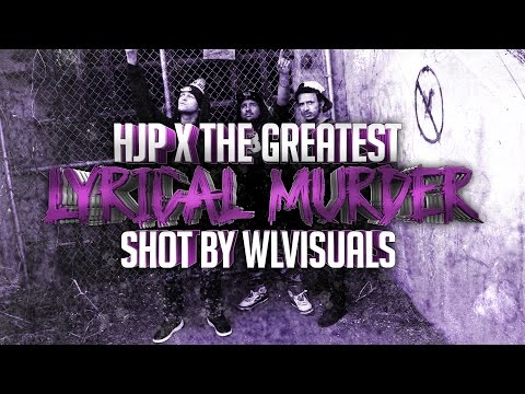 "HJP x The Greatest - ""Lyrical Murder"" | Shot By: @WLVisuals™ [Prod By: AraabMuzik]"