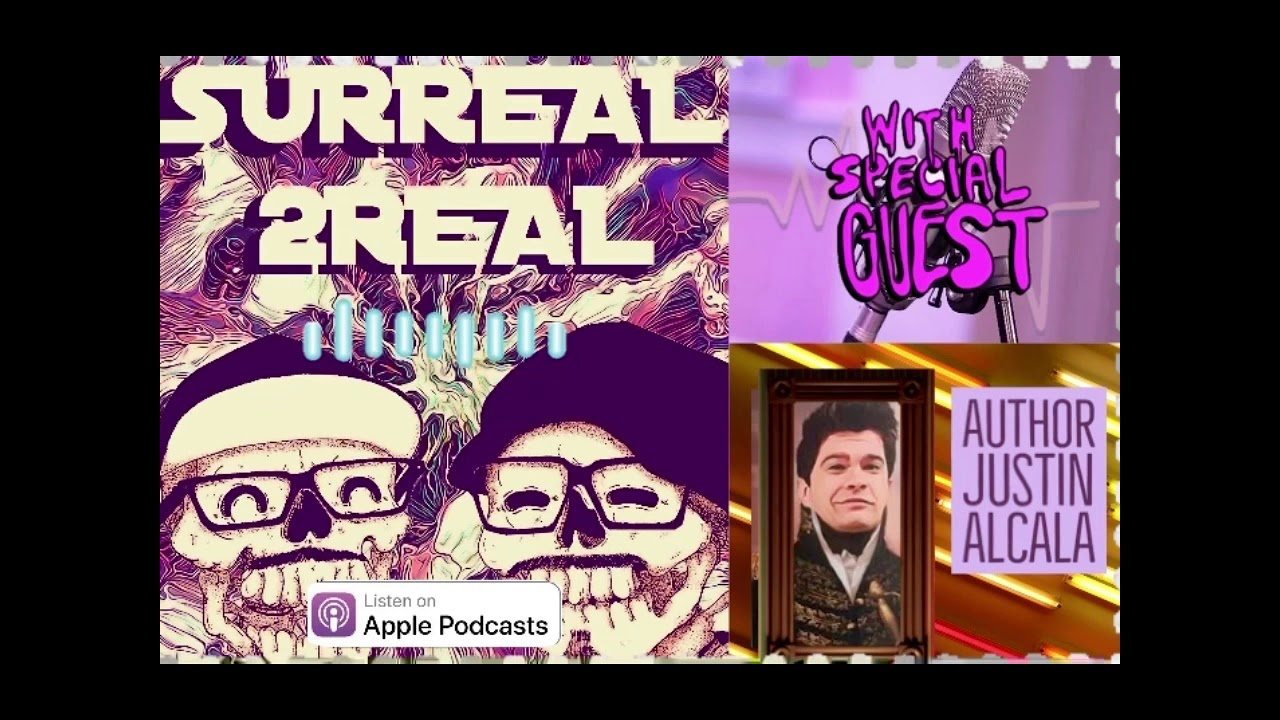 Check Out My Appearance on Surreal2Real's Podcast