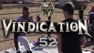 VTW™ Vindication | Episode 52