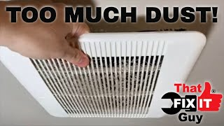 How to SUPER Clean Your Bathroom Exhaust Fan