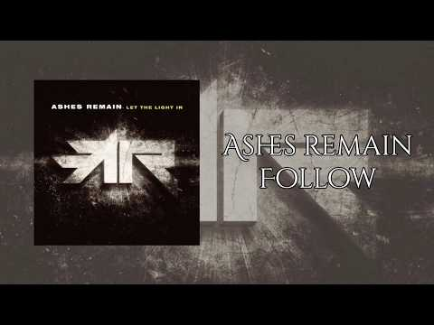 Ashes Remain - Follow (Lyrics video)