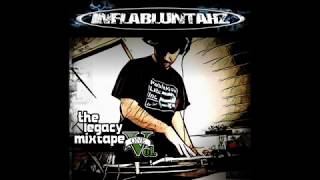 Inflabluntahz - The Legacy Mixtape Vol.  1