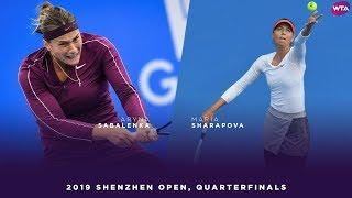 Aryna Sabalenka vs. Maria Sharapova | 2019 Shenzhen Open Quarterfinal | WTA Highlights
