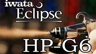 Обзор куркового аэрографа Iwata Eclipse HP-G6