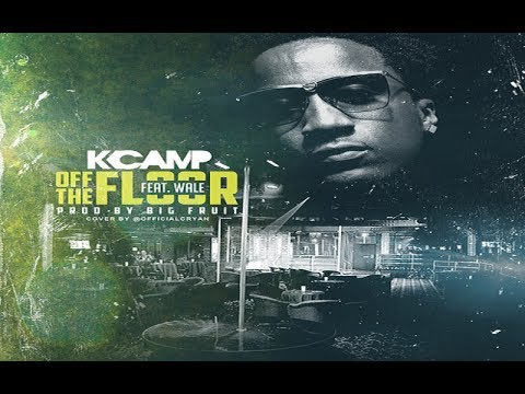 K Camp Ft. Wale - Off The Floor [Remix] (Prod. by Big Fruit)