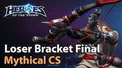 ► Loser Bracket Final - Mythical ChampionShip - Heroes of the Storm Esports