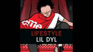 Lil Dyl - Lifestyle Ft. Feature (OFFICIAL AUDIO)