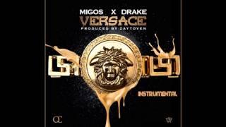 Migos [ft. Drake] - Versace [Instrumental][Download Link In Description]