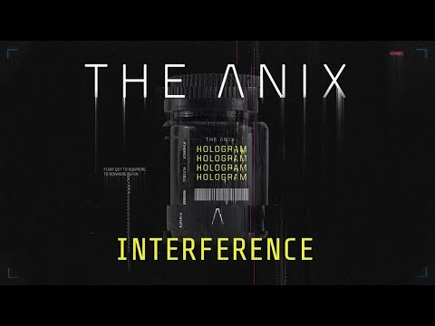 The Anix - Interference (Official Lyric Video) Mp3