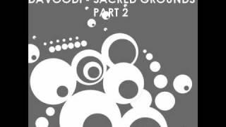 Davoodi - Sacred Grounds Pt. 2