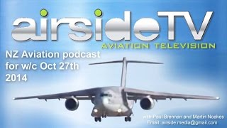 New Zealand Aviation Podcast w/c October 27th 2014