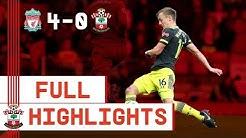 HIGHLIGHTS: Liverpool 4-0 Southampton   Premier League