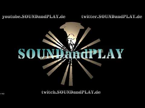 🔴 SOUNDandPLAY on AIR - 18:00Uhr to 24:00 !! all copyright free sounds #010