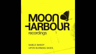 Sable Sheep - Upon Burning Skies (Dub Mix) (MHD012)