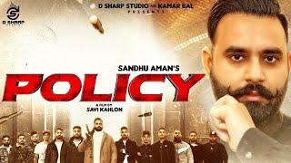 Policy : Sandhu Aman | Kabal Saroopwali | Jassi X | D Sharp Studio